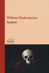AMLETO di SHAKESPEARE WILLIAM