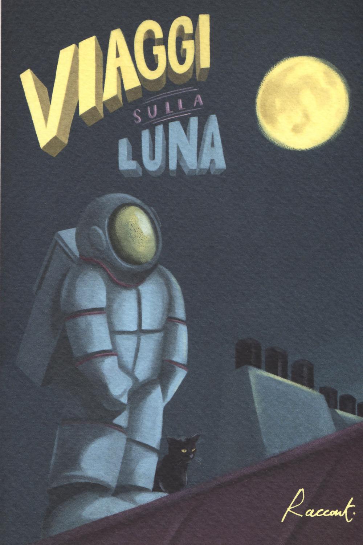 Viaggi sulla luna - Farina F. (cur.) - 9788899767457