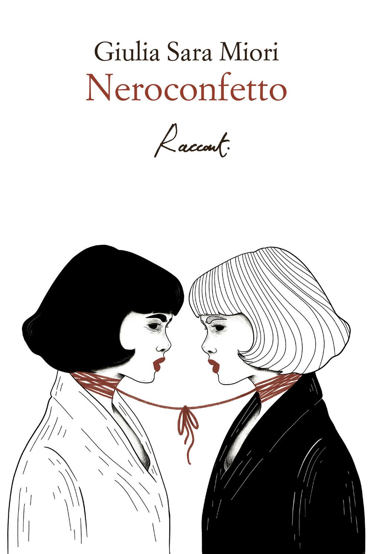 NEROCONFETTO - Miori Giulia Sara - 9788899767693