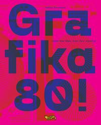 GRAFIKA 80 ! di TORCINOVICH MATTEO