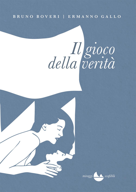 GIOCO DELLA VERITÀ (IL) - 9788899815912