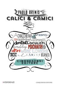 CALICI E CAMICI di BRINIS P.