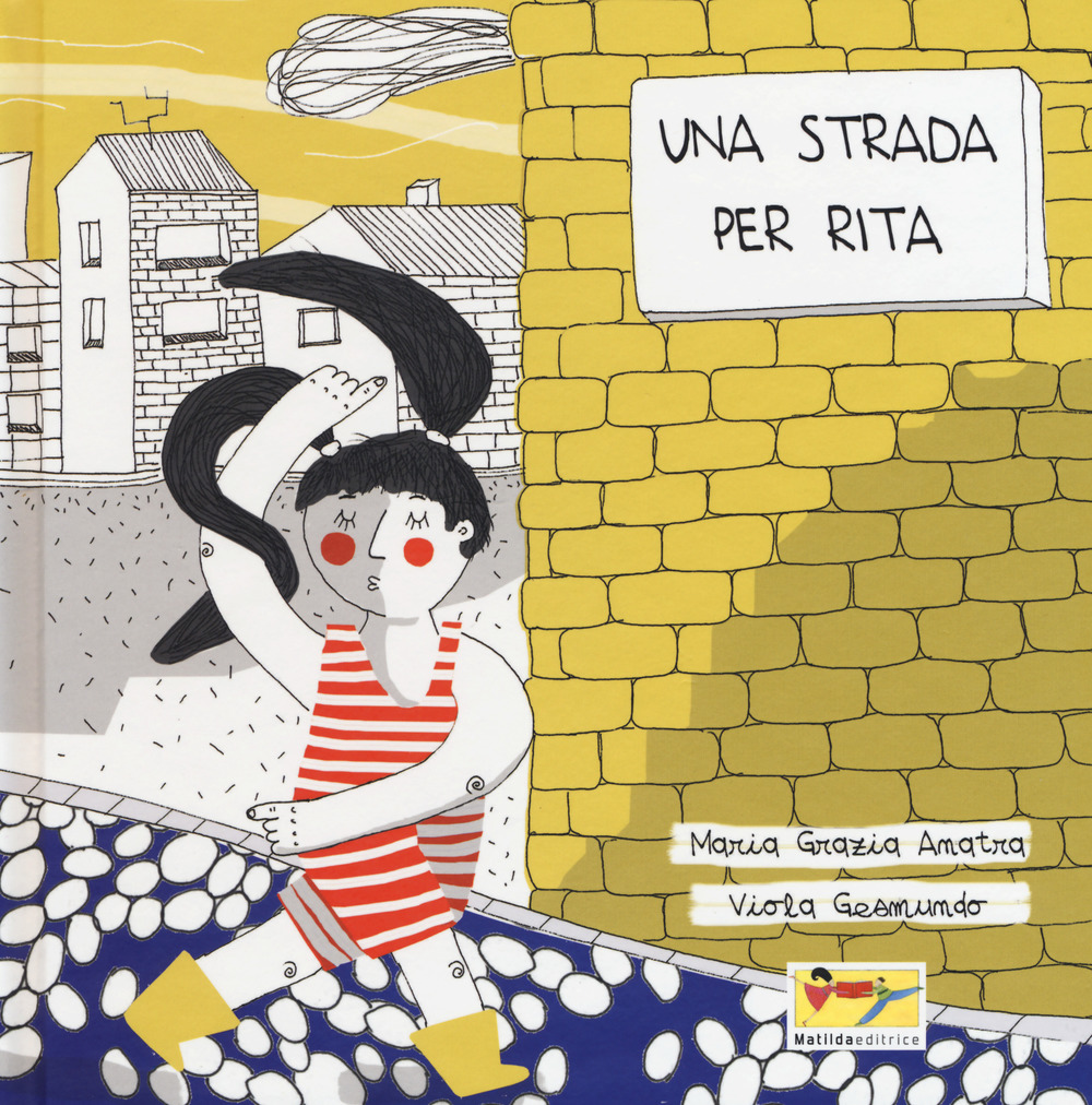Una strada per Rita. Ediz. a colori