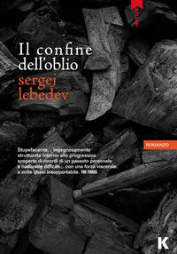 CONFINE DELL'OBLIO di LEBEDEV SERGEJ