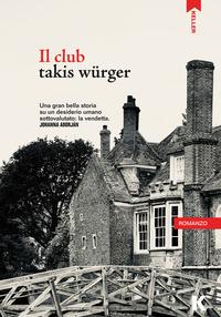 CLUB di WURGER TAKIS