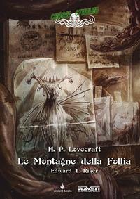 MONTAGNE DELLA FOLLIA di LOVECRAFT HOWARD P.