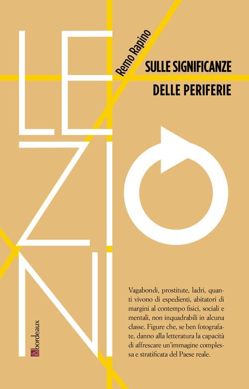 SULLE SIGNIFICANZE DELLE PERIFERIE - REMO RAPINO - 9791259630001