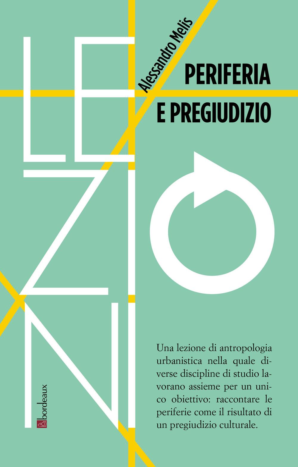 PERIFERIA E PREGIUDIZIO - 9791259630193
