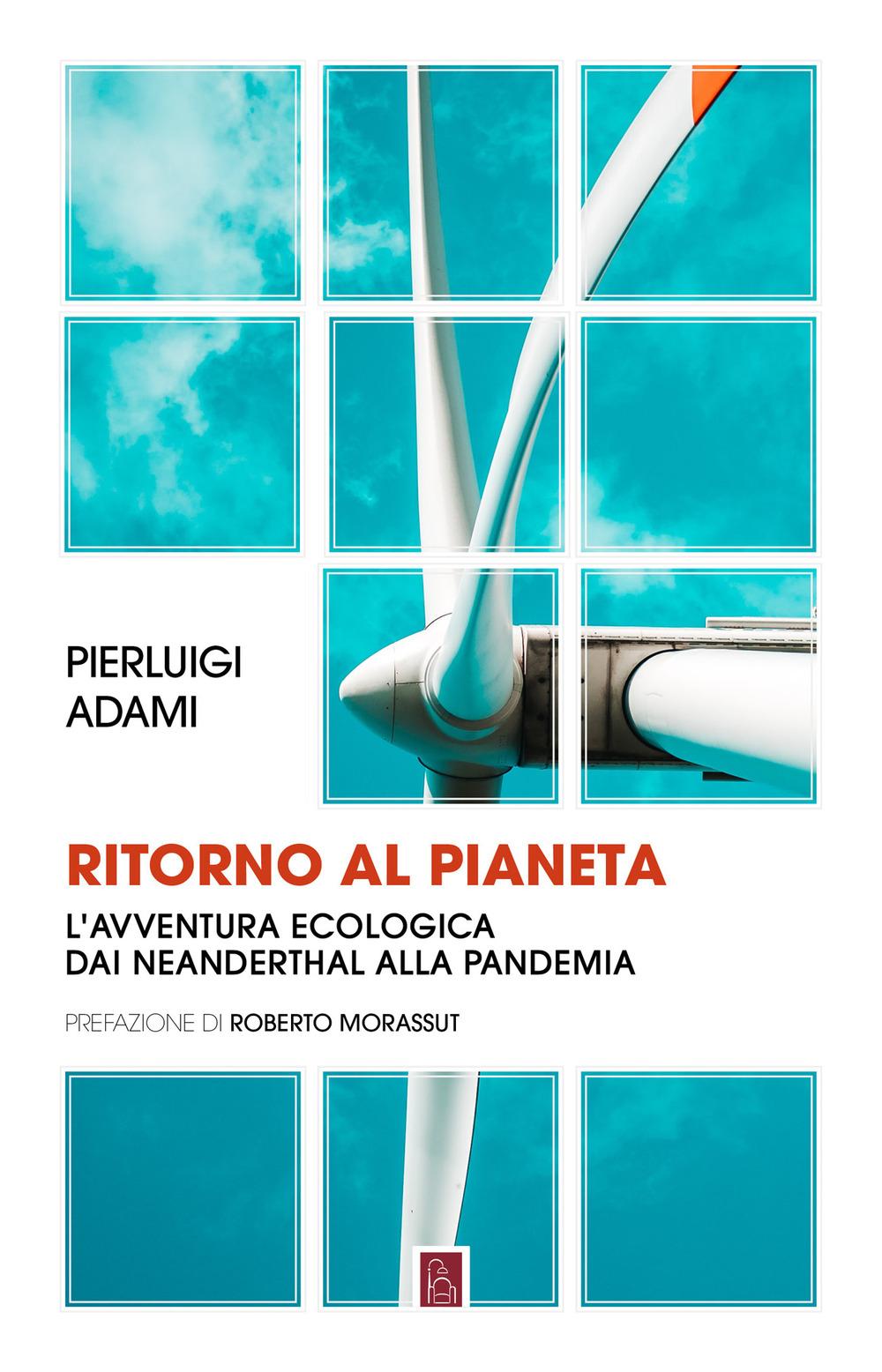 RITORNO AL PIANETA - Adami Pierluigi - 9791259630728