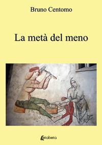 META' DEL MENO di CENTOMO BRUNO