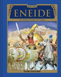 ENEIDE - LE AVVENTURE DI ENEA