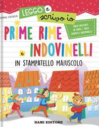 PRIME RIME E INDOVINELLI IN STAMPATELLO MAIUSCOLO di CASALIS ANNA