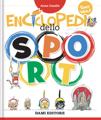 ENCICLOPEDIA DELLO SPORT di CASALIS ANNA