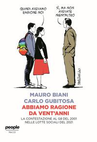 ABBIAMO RAGIONE DA VENT'ANNI - LA CONTESTAZIONE AL G8 DEL 2001 NELLE LOTTE SOCIALI DEL...