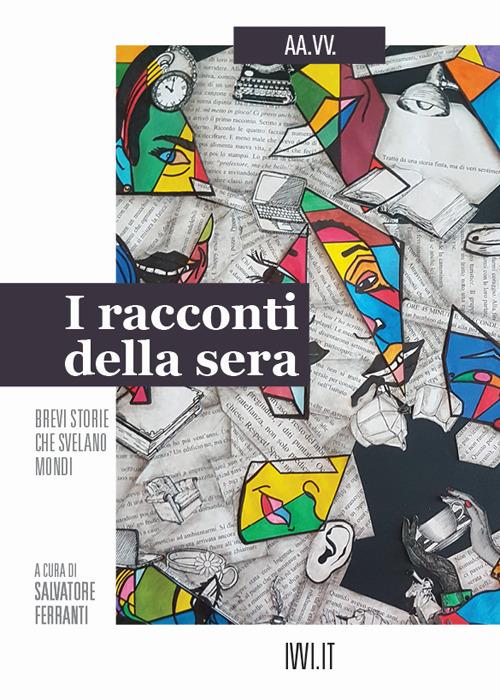 RACCONTI DELLA SERA (I) - Ferranti S. (cur.) - 9791280012333