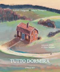 TUTTO DORMIRA' di LINDGREN A. - TORNQVIST M.