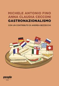 GASTRONAZIONALISMO di FINO MICHELE - CECCONI ANNA