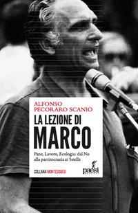 LEZIONE DI MARCO - PANE LAVORO ECOLOGIA DAL NO ALLA PARTITOCRAZIA AI 5 STELLE di...