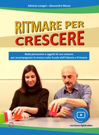 RITMARE PER CRESCERE - BODY PERCUSSION E OGGETTI DI USO COMUNE PER ACCOMPAGNARE LA...