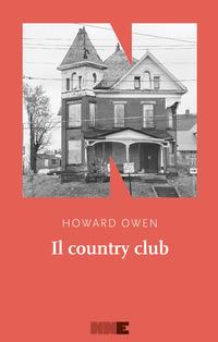 COUNTRY CLUB di OWEN HOWARD